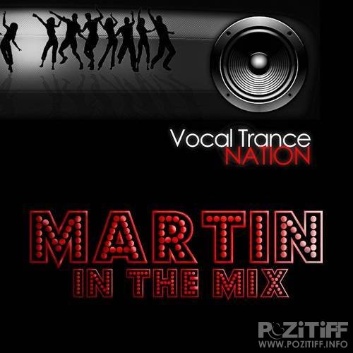 Martin in the Mix - Vocal Trance Nation 087 (2015-12-21)