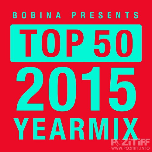 Bobina - Russia Goes Clubbing Episode 376 (2015-12-26) (Top 50 Of 2015 Year Mix)