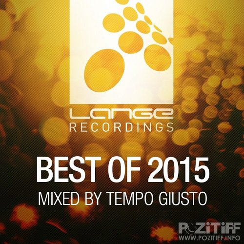 Lange Recordings Best Of 2015 (Mixed By Tempo Giusto) (2015)