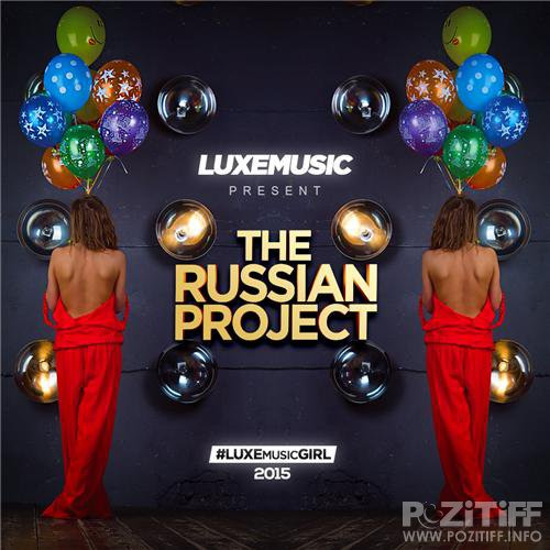 LUXEmusic proжект - The Russian Project (2015)