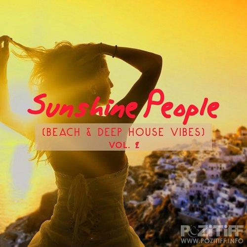 Sunshine People (Beach And Deep House Vibes), Vol. 2 (2016)