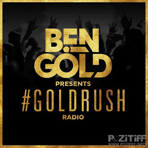Ben Gold - #Goldrush Radio 090 (2016-03-04)