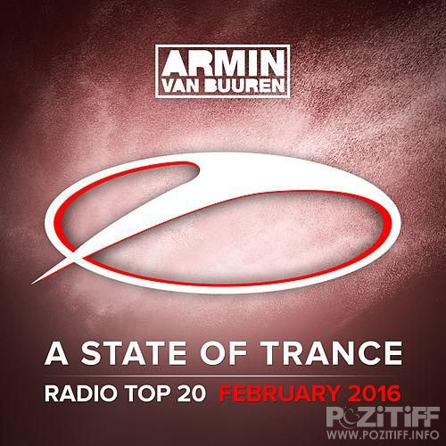 A State of Trance Radio Top 20 February 2016 (2016)