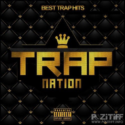Trap Nation, Vol. 54 (2016)