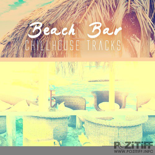 Beach Bar Chillhouse Tracks (2016)