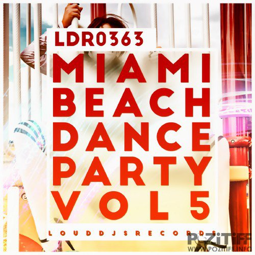 Miami Beach Dance Party, Vol. 5 (2016)