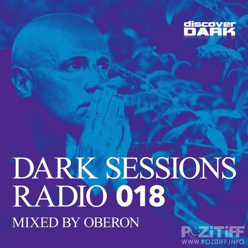 Dark Sessions Radio 018 (Mixed by Oberon) (2016)