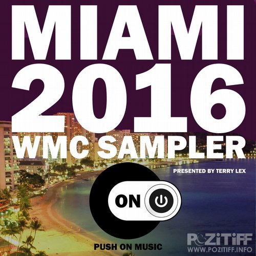 Miami 2016 WMC Sampler (Presented by Terry Lex) (2016)