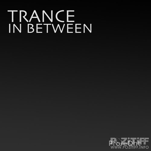 ProJeQht - Trance In Between 019 (2016-03-14)