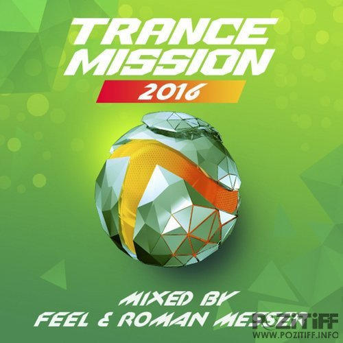 Feel & Roman Messer - TranceMission 2016 (2016)