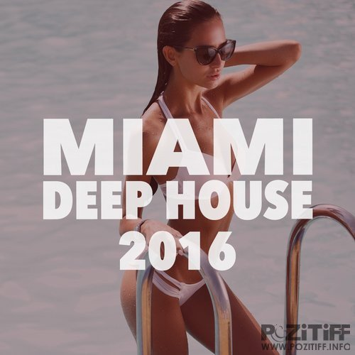 Miami Deep House 2016 (2016)