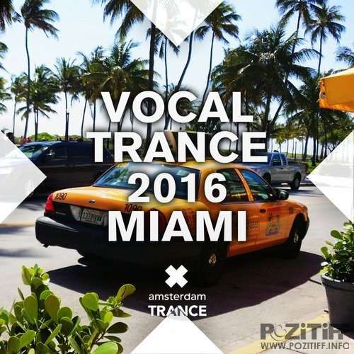 Vocal Trance 2016 Miami (2016)