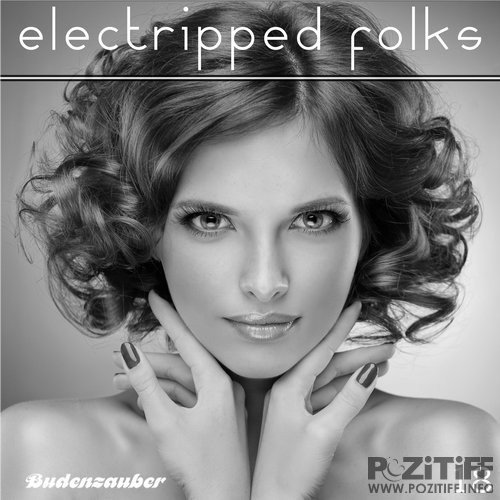Electripped Folks, 18 (2016)