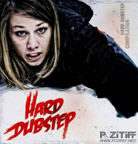 Hard Dubstep 025 (2016)
