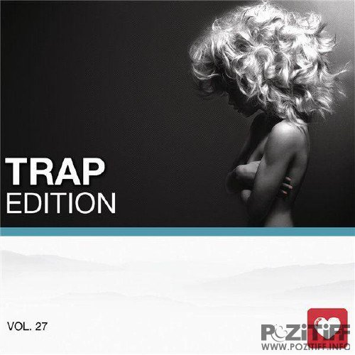 I Love Music! - Trap Edition Vol. 27 (2016)