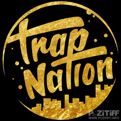 Trap Nation, Vol. 62 (2016)