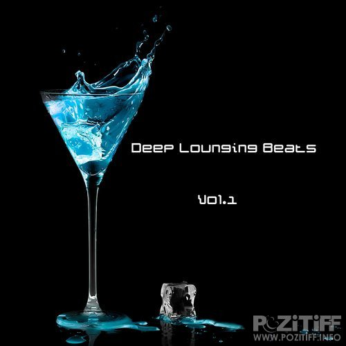 Deep Lounging Beats, Vol. 1 (2016)