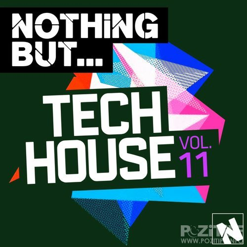 Nothing But... Tech House, Vol. 11 (2016)