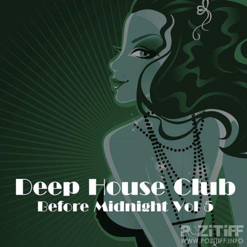 Deep House Club Before Midnight, Vol. 5 (2016)
