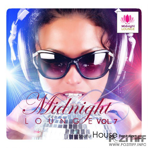 Midnight Lounge, Vol. 7 Soulful House Evolution (2016)
