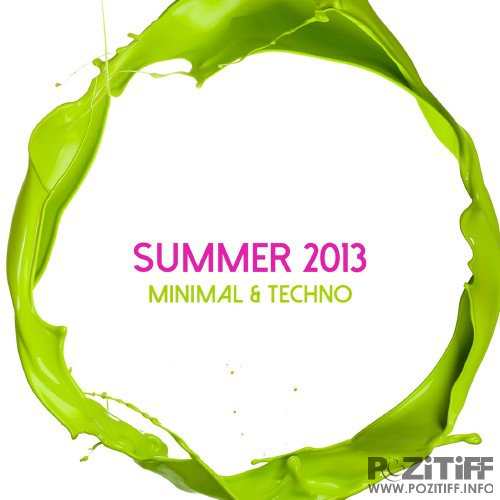 Summer 2013 Minimal & Techno (2016)