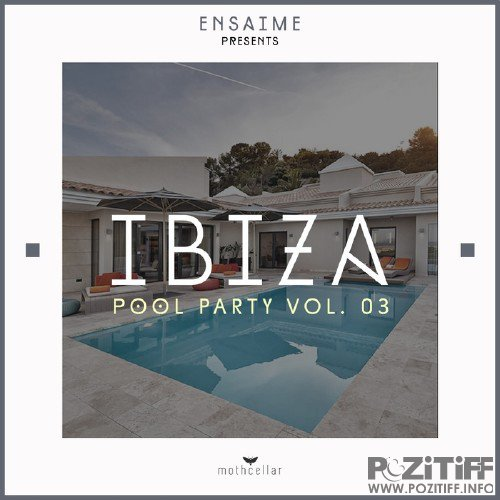 Ibiza Pool Party Vol 03 (2016)