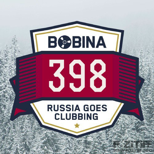 Bobina presents - Russia Goes Clubbing Radio 398 (2016-05-28)