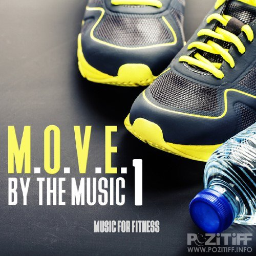 MOVE By The Music Vol 1 Music For Fitness (2016)