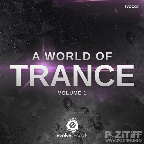 A World Of Trance, Vol. 1 (2016)