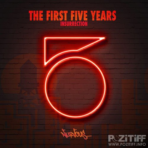 The First Five Years Insurrection (2016)