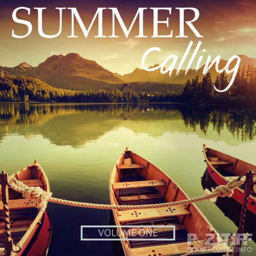 Summer Calling, Vol. 1 (Selection Of Finest House Tunes) (2016)