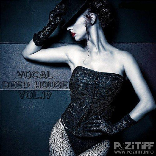 Vocal Deep House Vol. 19 (2016)