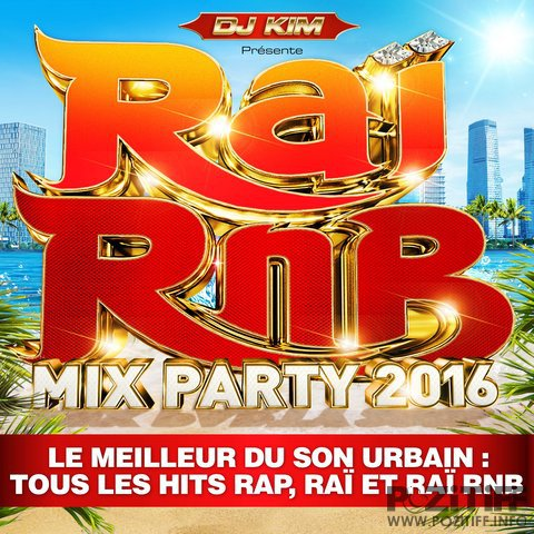 DJ Kim Prsente: Rai RnB Mix Party 2016 (2016)