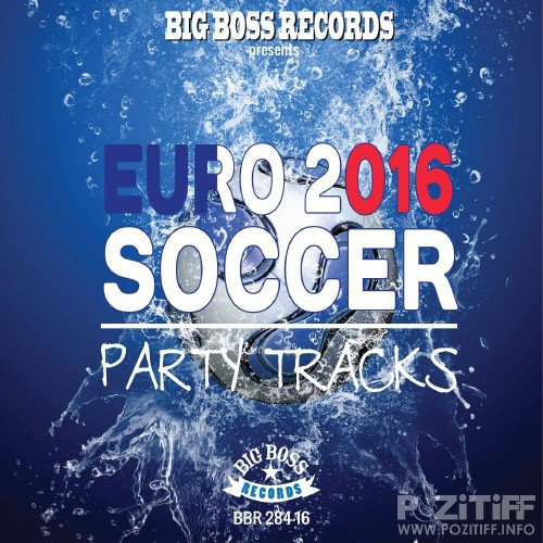 Euro 2016 Soccer Party Tracks (2016)