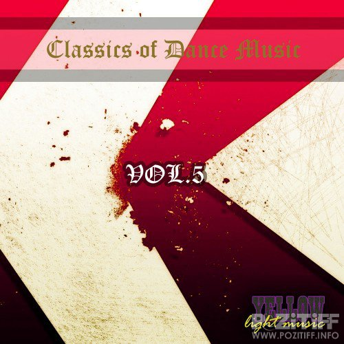 Classics of Dance Music, Vol. 5 (2016)