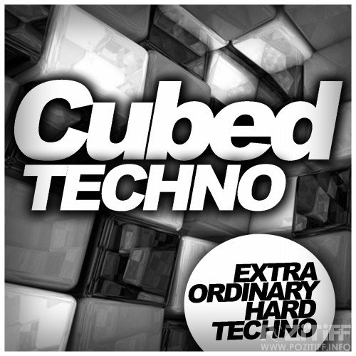 Cubed Techno (Extra Ordinary Hard Techno) (2016)