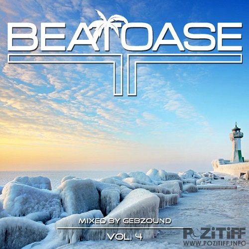 Beatoase Vol 4 (Mixed By Gebzound) (2016)