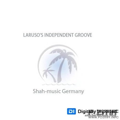 Brian Laruso - Independent Groove 122 (2016-06-21)