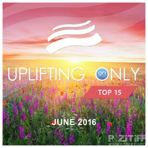 Uplifting Only Top 15: June 2016 (2016)