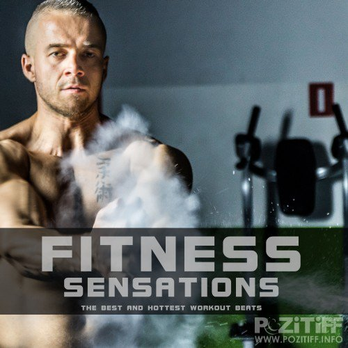 Fitness Sensations (The Best and Hottest Workout Beats) (2016)
