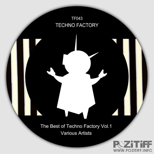 The Best of Techno Factory, Vol. 1 (2016)