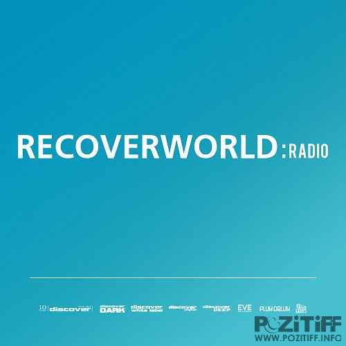 Rich Smith - Recoverworld Radio (July 2016) (2016-07-15)