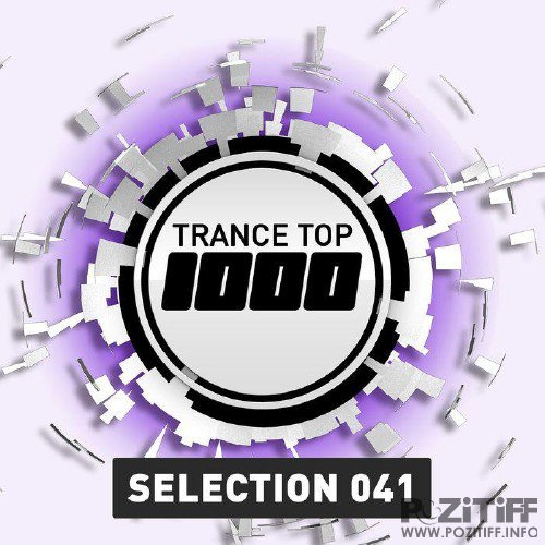 Trance Top 1000 Selection Vol 41 (2016)