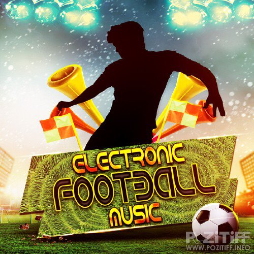 Electronic Football Music (2016)