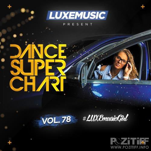 LUXEmusic - Dance Super Chart Vol.78 (2016)