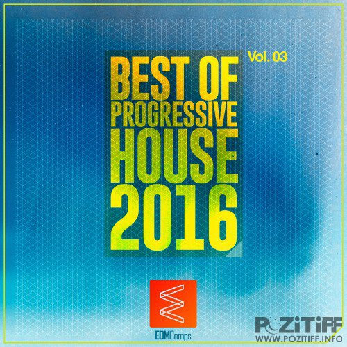 Best of Progressive House 2016, Vol. 03 (2016)