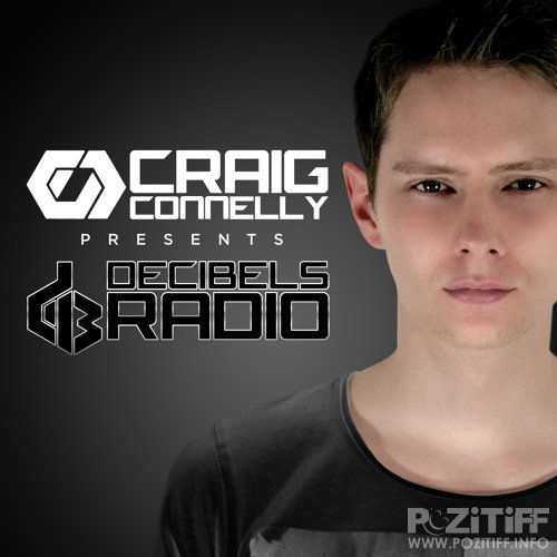 Craig Connelly - Decibels Radio 046 (2016-07-27)