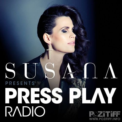 Susana - Press Play Radio 017 (2016-08-11)