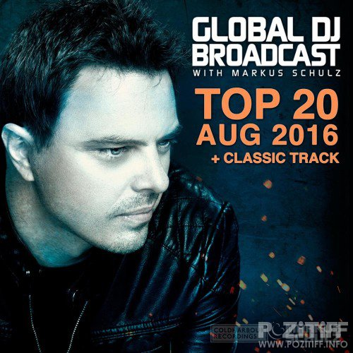 Global DJ Broadcast Top 20 August 2016 (2016)