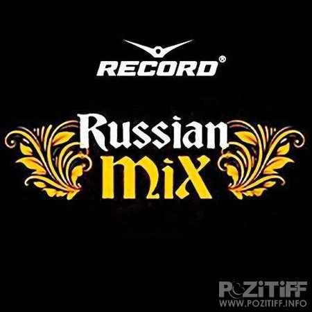 Record Russian Mix Top 100 August 2016 (23.08.2016)
